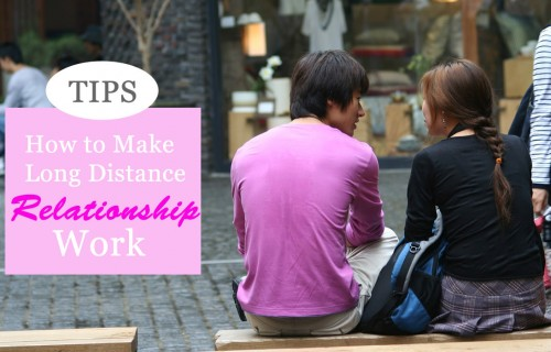 Tips on How To Make Long Distance Relationship Work