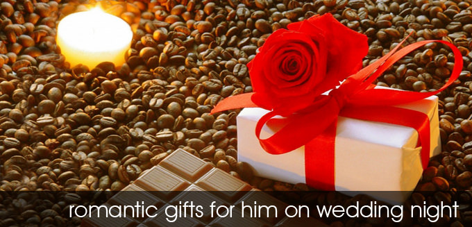 Romantic gift for him on wedding night